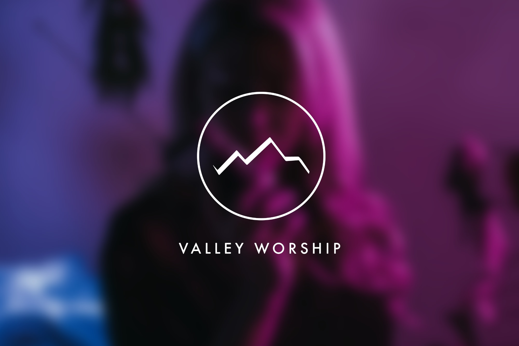 Valley Worship